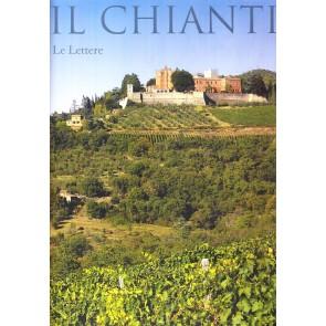 Il Chianti. Ediz. illustrata