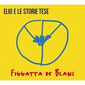 Figgatta De Blanc (Sanremo 2016) CD