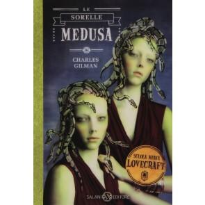 Le sorelle Medusa. Scuola media Lovecraft. Vol. 2