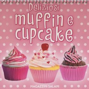 Deliziosi muffin e cupcake. Ediz. a colori