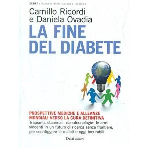 La fine del diabete. Prospettive mediche e alleanze mondiali verso la cura definitiva