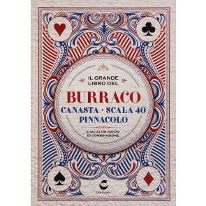 Il grande libro sul burraco, bridge, scala 40, pinnacolo e gli altri giochi di ramino