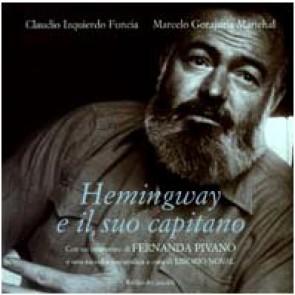 Hemingway e il suo capitano