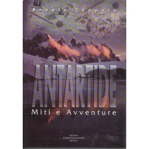 Antartide. Miti e avventure