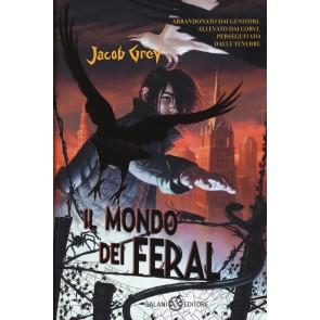 Il mondo dei Feral