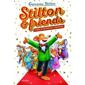 Stilton & friends. Storia di un'amicizia stratotopica