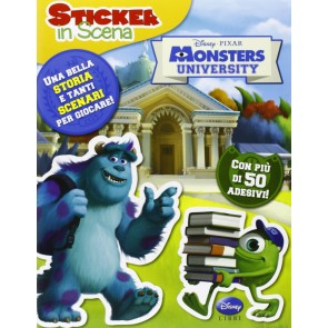 Monsters University. Sticker in scena. Ediz. illustrata