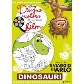Dinosauri. Il viaggio di Arlo. Disegno e coloro le mie storie da film