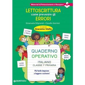 Lettoscrittura: come prevenire gli errori. Quaderno operativo
