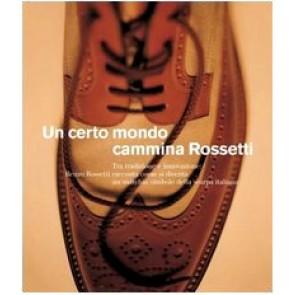 Un certo mondo cammina Rossetti