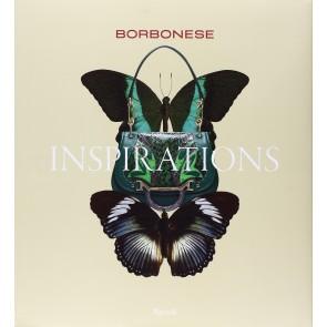 Borbonese. Inspirations. Ediz. italiana