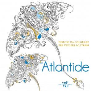 Atlantide. Disegni da colorare per vincere lo stress