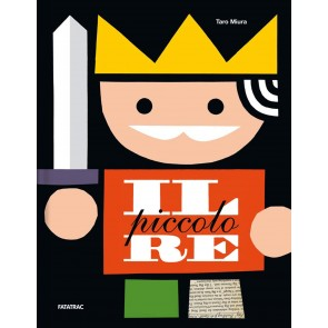 Il piccolo re. Ediz. a colori