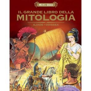 Il grande libro della mitologia. Iliade-Odissea