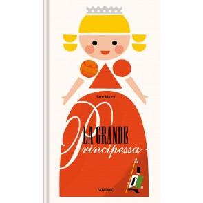 La grande principessa. Ediz. a colori