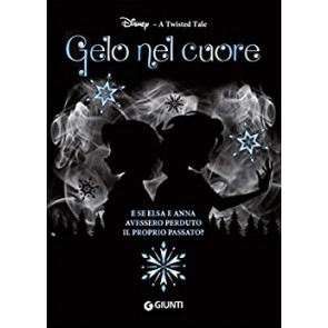 Gelo nel cuore. A twisted tale
