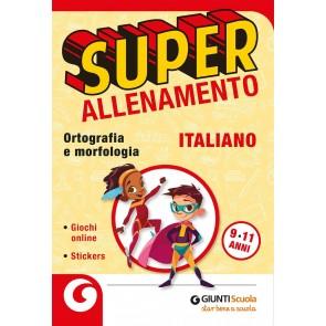 Superallenamento italiano. Ortografia e morfologia. Per la Scuola elementare