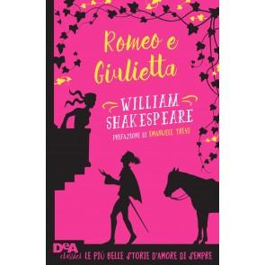 Romeo e Giulietta. Con e-book