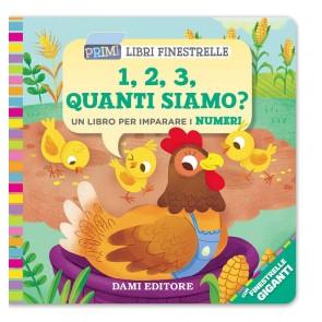 1, 2, 3, quanti siamo? Un libro per imparare i numeri. Ediz. a colori