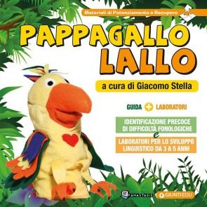 Pappagallo Lallo. Identificazione precoce di difficoltà fonologiche e laboratori per lo sviluppo linguistico da 3 a 5 anni