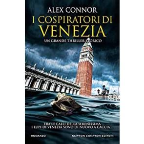 I cospiratori di Venezia. I lupi di Venezia