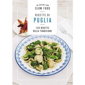 Ricette di Puglia. 120 Ricette della tradizione