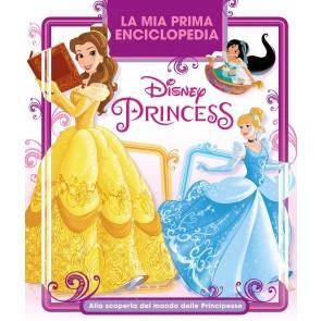 La mia prima enciclopedia Disney Princess. Alla scoperta del mondo delle principesse