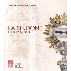 La Sindone e il suo museo. Ediz. illustrata