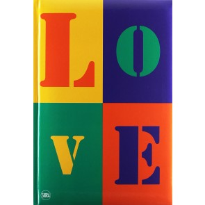 Love. L'arte contemporanea incontra l'amore. Ediz. illustrata