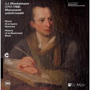 J. J. Winckelmann (1717-1768). Monumenti antichi inediti. Storia di un'opera illustrata. Ediz. italiana e inglese