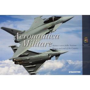Aeronautica militare. Anima e cuori della nazione-Hearts and soul of the Country