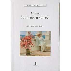 Le consolazioni. Testo latino a fronte