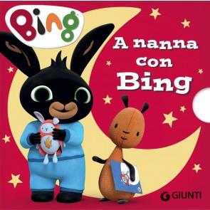 A nanna con Bing. Ediz. a colori
