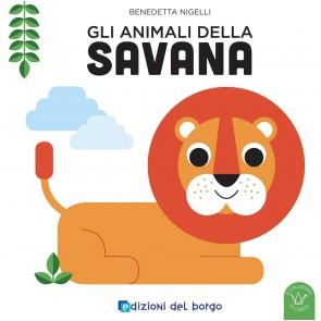 Gli animali della savana. Ediz. a colori
