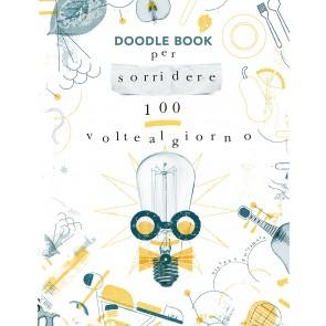 Per sorridere 100 volte al giorno. Doodle book