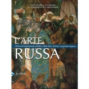 L'arte russa. Storia ed espressione artistica dalla Rus' di Kiev al grande impero. Ediz. a colori