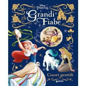 Grandi fiabe Disney: Cuori gentili. Principesse. Ediz. a colori