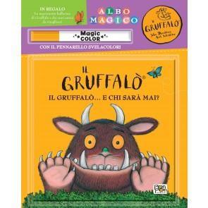 Un Gruffalò... Chi sarà mai? Il Gruffalò. Ediz. a colori. Con gadget
