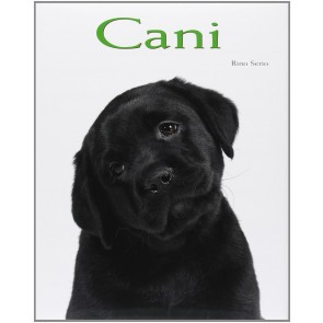 Cani. Ediz. illustrata