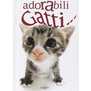 Adorabili gatti.... Ediz. illustrata