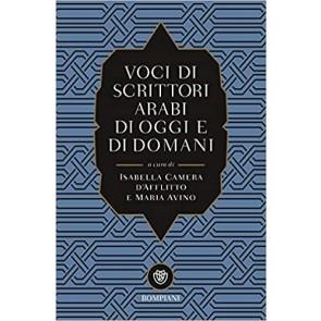 Voci di scrittori arabi di oggi e domani