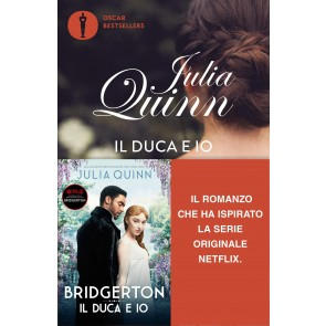 Il duca e io. Serie Bridgerton. Vol. 1
