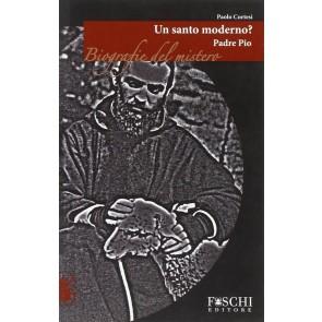 Padre Pio. Un santo moderno?