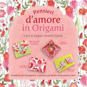 Pensieri d'amore in origami. L'arte di piegare romantici biglietti. Con gadget