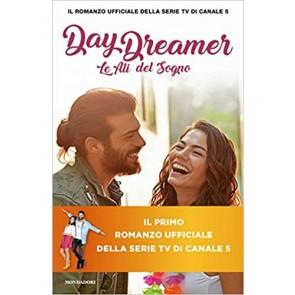Daydreamer. Le ali del sogno