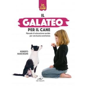 Il galateo per il cane. Manuale di educazione sociale per una buona convivenza