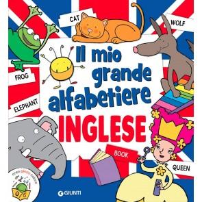 Il mio grande alfabetiere. Inglese. Ediz. a colori