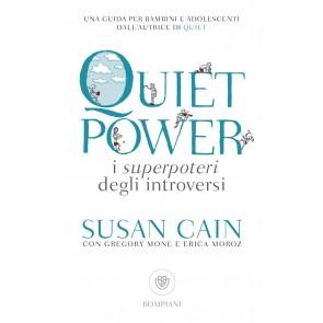 Quiet power. I superpoteri degli introversi