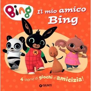 Il mio amico Bing. 4 storie di giochi e amicizia! Ediz. a colori