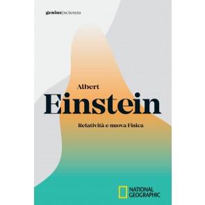 Albert Einstein. Relatività e nuova fisica